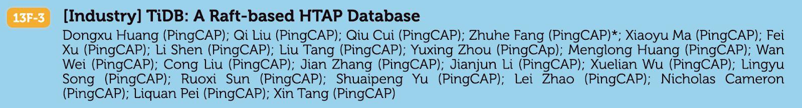 Authors of TiDB: A Raft-based HTAP Database